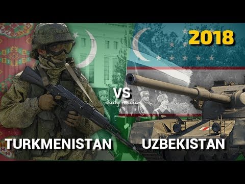 Turkmenistan vs Uzbekistan - Military Power Comparison 2018