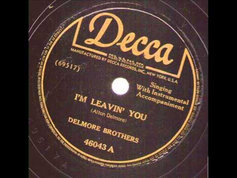 Delmore Brothers I'm Leavin' You DECCA 46043
