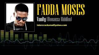 Fadda Moses Vanity Bonanza Riddim.mp3