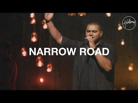 Narrow Road - Hillsong Worship