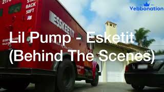 Lil Pump - Esskeetit (Behind The Scenes)