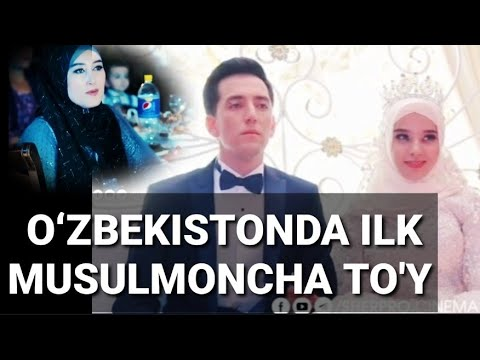 OʻZBEKISTONDA ILK MUSULMONCHA TO'Y