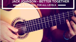 How to play Jack Johnson on guitar - Better Together | Learn to play guitar w Rafael Marchante