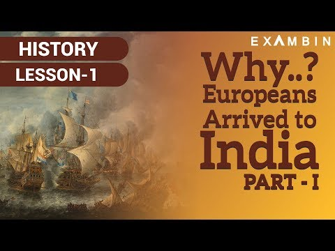 Arrival of Europeans to India | Why Europeans arrived to India | Foundation of British Empire in Ind