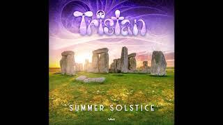 Tristan - Summer Solstice ᴴᴰ