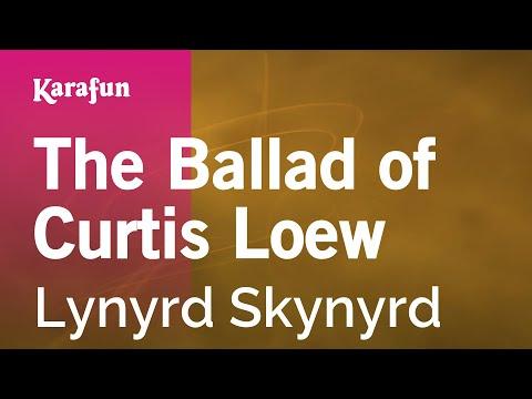 Karaoke The Ballad of Curtis Loew - Lynyrd Skynyrd *