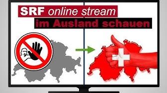 SRF Live im Ausland schauen (Schweizer Fernsehen Weltweit empfangen - Einfach!)