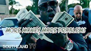 Southland Gangsters - More Money More Problems ft Big Hutch - Official Music Video