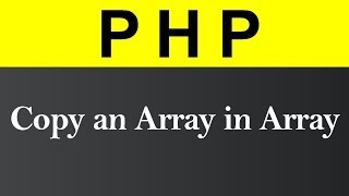 Copy an Array in Array in PHP (Hindi)