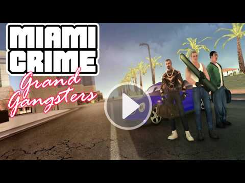 Miami Crime: Grand Gangsters (by BMG IT corp) / Android Gameplay HD
