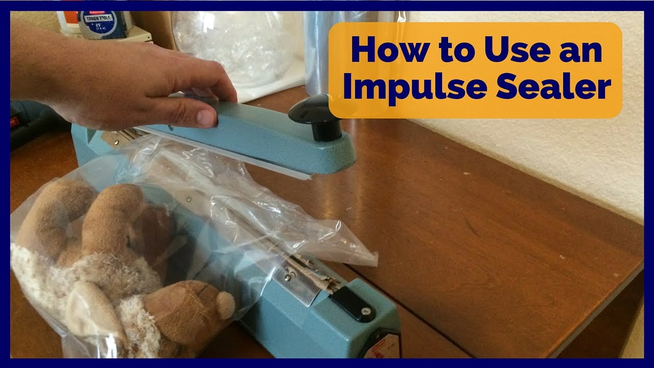 How To Use An Impulse Sealer Poly Bag Or Shrink Wrap Demo