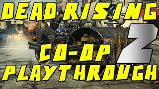 Dead Rising 3 Co-Op Gameplay Walkthrough Part 2 - Chapter 1 (XBOX One)