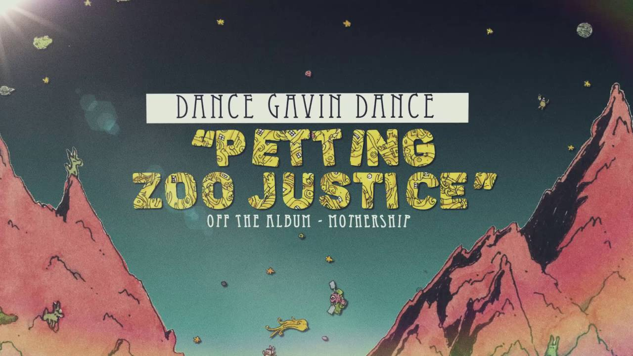 dance-gavin-dance-petting-zoo-justice-riserecords