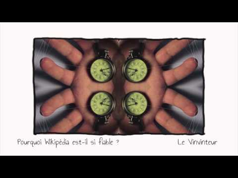 Vinvinteur 15 - Dossier - Pourquoi Wikipédia est il si fiable ?