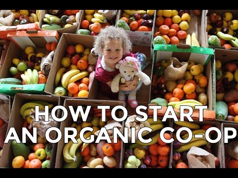 How To Start Your Own Organic Co-op Out of Your Home