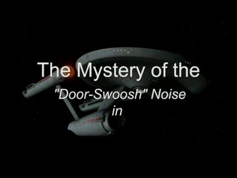 """STAR TREK (TOS) - """"The Mystery of the 'Door-Swoosh-Squeak'-Noise - Enterprise NCC 1701!"""" ;)"""