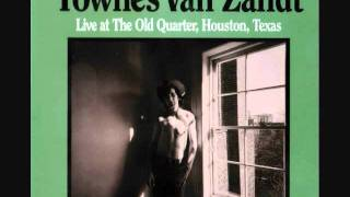 Townes Van Zandt- Tecumseh Valley (Live at Old Quarter)