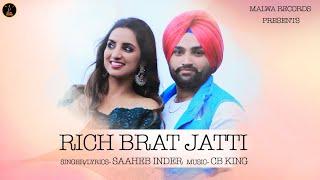RICH BRAT JATTI ( Duet Song ) Saaheb Inder Ft. Navjot Kaur | Latest Duet Punjabi Songs 2019