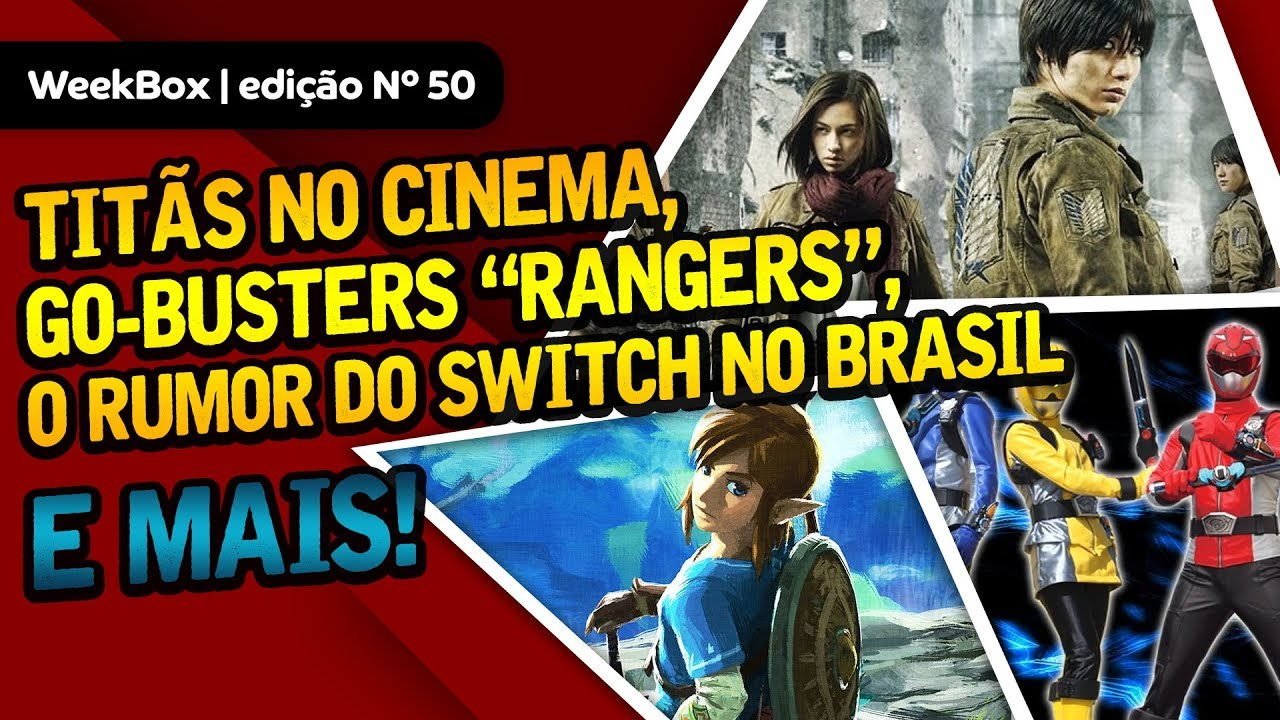 Attack on Titan no cinema, Go-Busters, Switch no Brasil? e + | WeekBox nº50