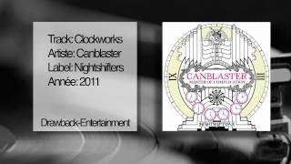 Canblaster - Clockworks (Original mix)