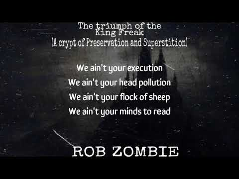 Rob Zombie - The Triumph of King Freak (A Crypt of Preservation and Superstition) Lyric Video