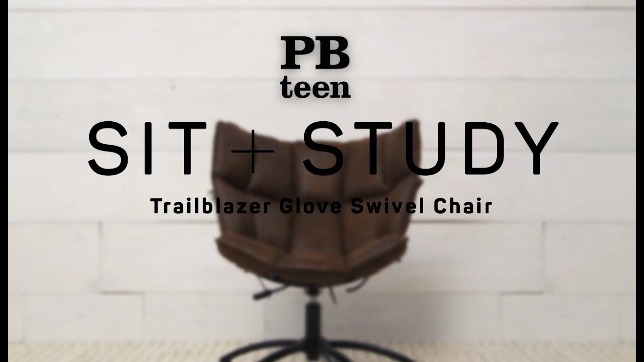 Trailblazer Glove Swivel Chair   Sit + Study | PBteen