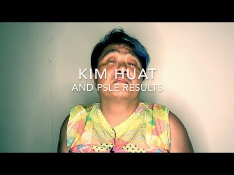 Kim Huat and PSLE Results