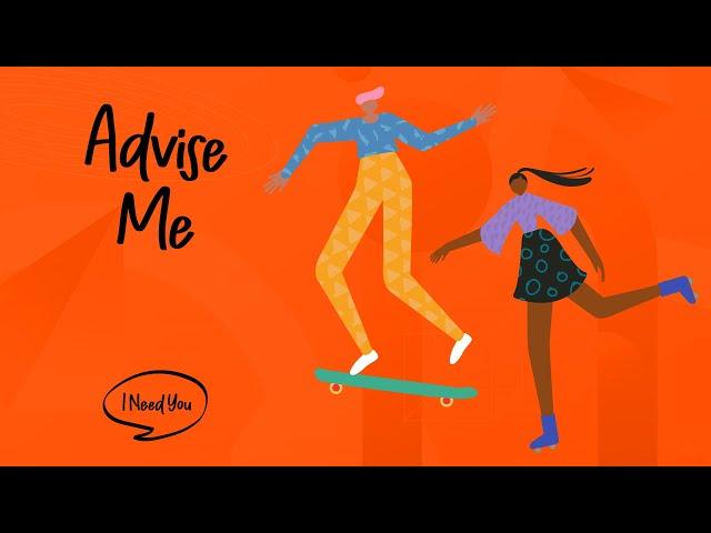 Advice Me | I Need You (Week 3)