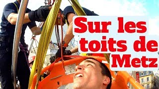 POMPIER : Je Suis Évacué Par le GRIMP de Moselle !! [La remise #14]