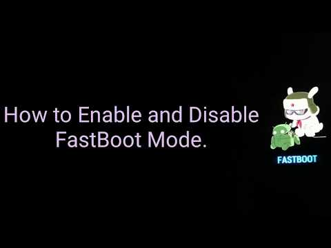 How To Enable And Disable FastBoot Mode In Any Mobile.