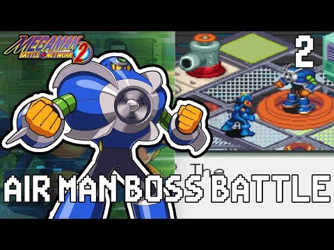 AIRMAN BOSS BATTLE | Mega Man Battle Network 2 Let's Play Part 2