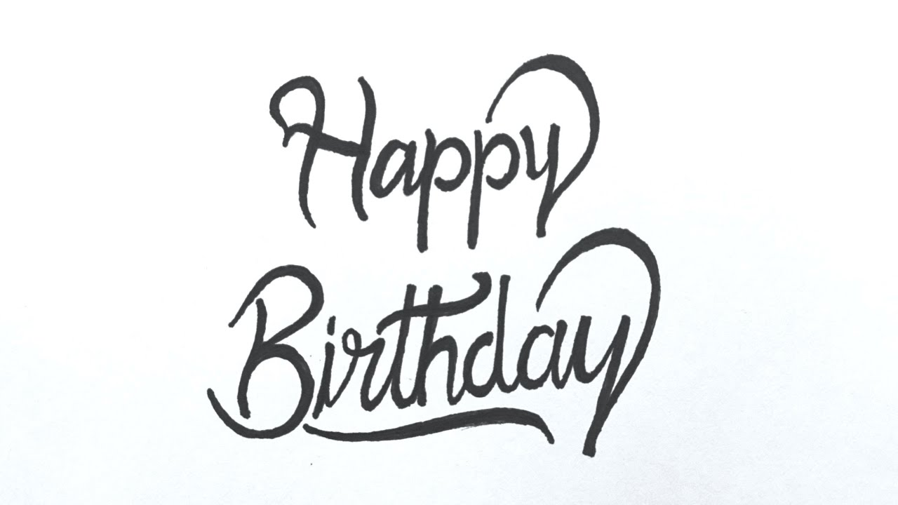 Write Happy Birthday In Stylish Way  How To Write Happy Birthday In  Calligraphy
