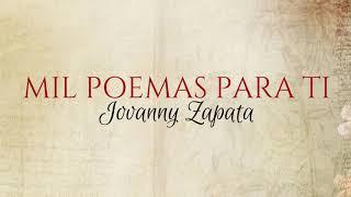 Jovanny Zapata [Mil Poemas Para Ti] 2018