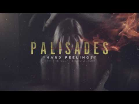Palisades - Hard Feelings