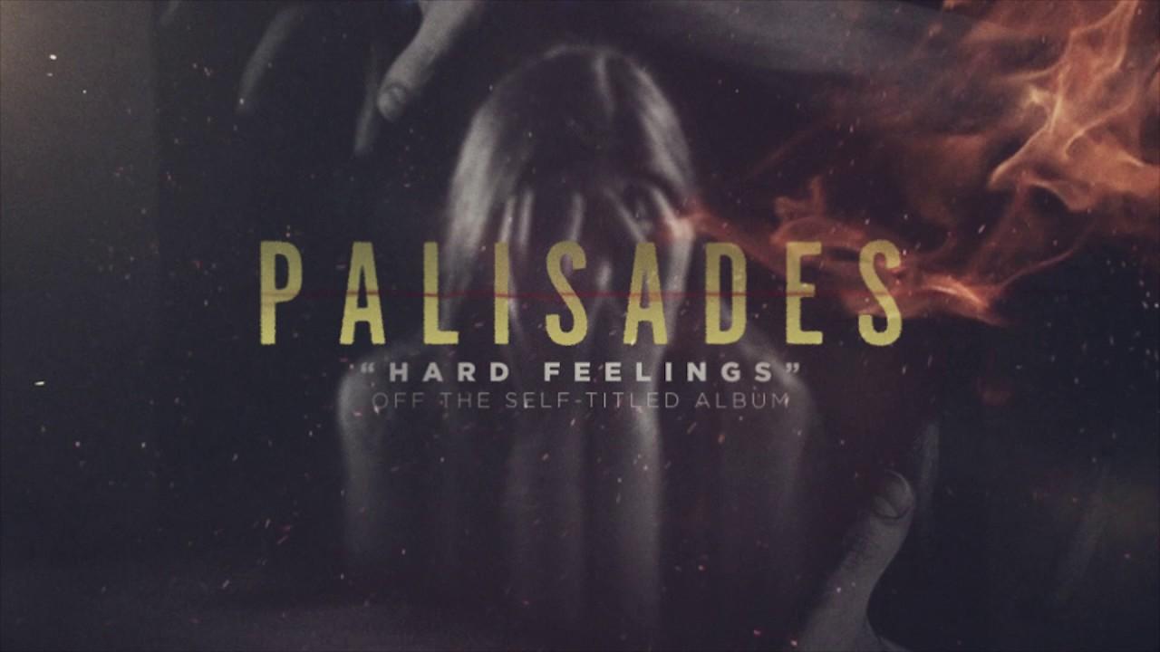 Download Palisades Hard Feelings 2107 Mp3 Girls