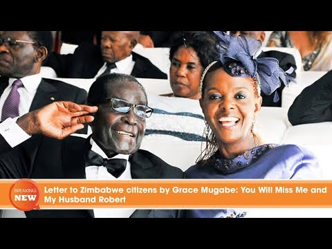 Letter to Zimbabwe citizens by Grace Mugabe: You Will Miss Me and My Husband Robert