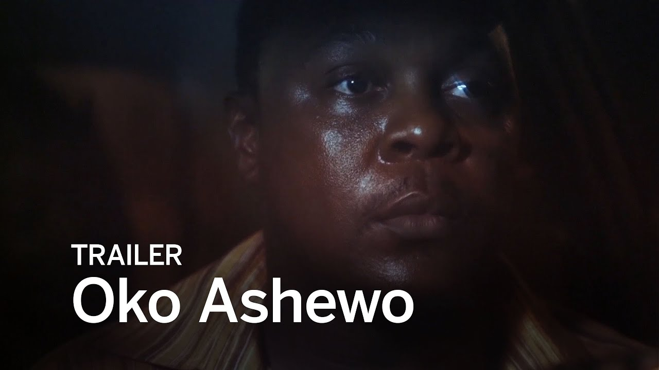 Download OKO ASHEWO Trailer | Festival 2016
