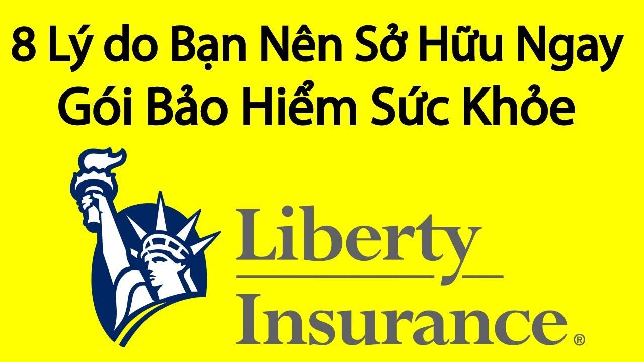 8 Lý do Bạn Nên Sở Hữu Ngay Gói Bảo Hiểm Sức Khỏe Liberty