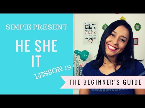 Basic English:   He, She, It - Simple Present - Lesson 19