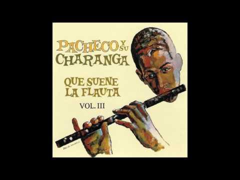JOHNNY PACHECO: Pacheco Y Su Charanga Vol. 3.