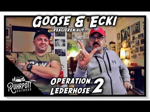 Goose & Ecki reagieren auf - Operation Lederhose #2