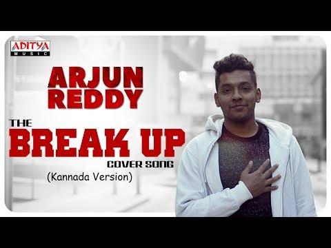 Break Up Cover Song By NagaBharan (Kannada)    Arjun Reddy Songs Mp3