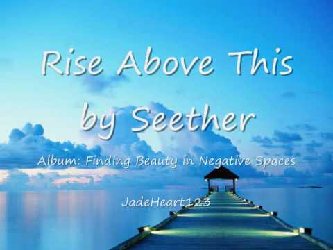 Rise Above This by Seether (lyrics)