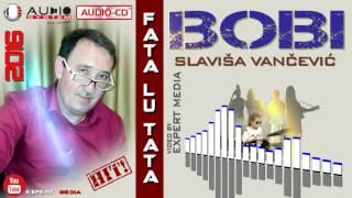 SLAVISA VANCEVIC - Fata lu Tata