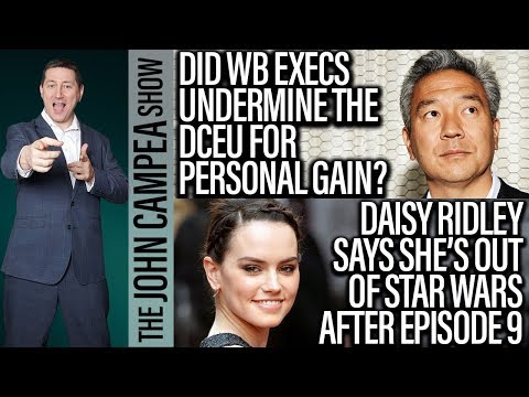 Reports Claim WB Execs Undermined The DCEU For Personal Profit - The John Campea Show
