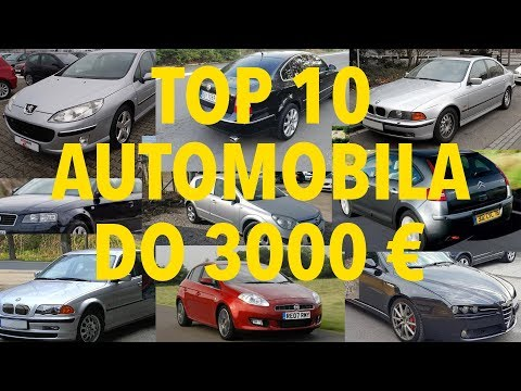 Top 10 Automobila Do 3000 U 2019 Godini Youtube