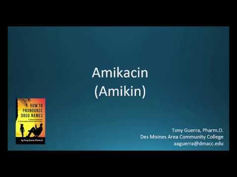 (CC) How To Pronounce Amikacin (Amikin) Backbuilding Pharmacology