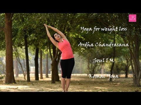 how to do the ardha chandrasana yoga for weight loss