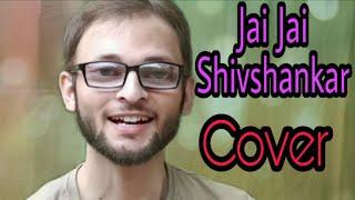 Jai Jai Shivshankar Cover || By AKKI || Vishal Dadlani & Benny Dayal || War