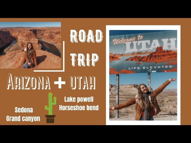 ROAD TRIP: ARIZONA + UTAH 🏜 | Grand Canyon, Sedona, Lake Powell e Horseshoe Bend | Work and Travel